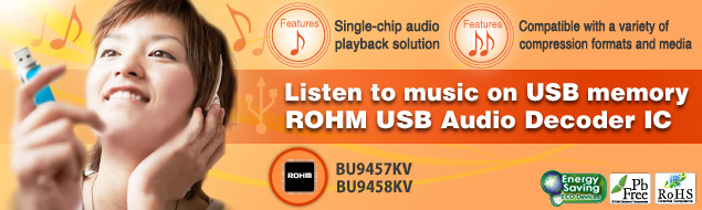 Listen to music on USB memory ROHM USB Audio Decoder IC